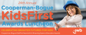 Cooperman-Bogue KidsFirst Awards Luncheon: Celebrating Brighter Futures For Kids